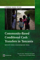 Community-Based Conditional Cash Transfers in Tanzania: Results from a Randomized Trial
