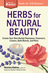 Herbs for Natural Beauty by Rosemary Gladstar