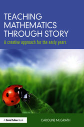 Teaching Mathematics through Story by Caroline McGrath