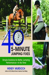 40 5-Minute Jumping Fixes by Wendy Murdoch