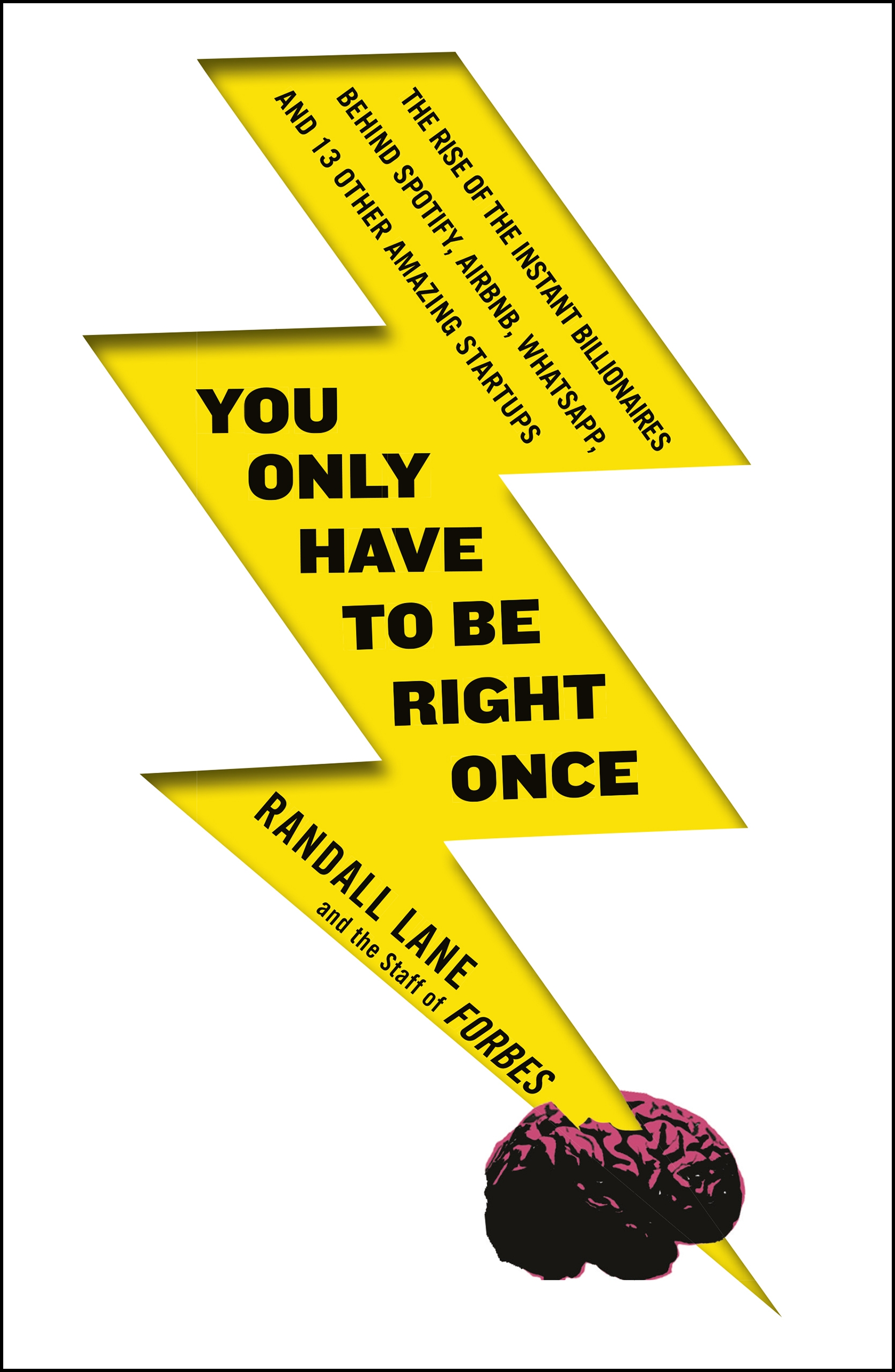 Download Ebook You Only Have To Be Right Once by Randall Lane Pdf