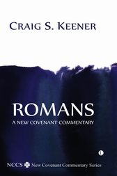 Romans by Craig S. Keener
