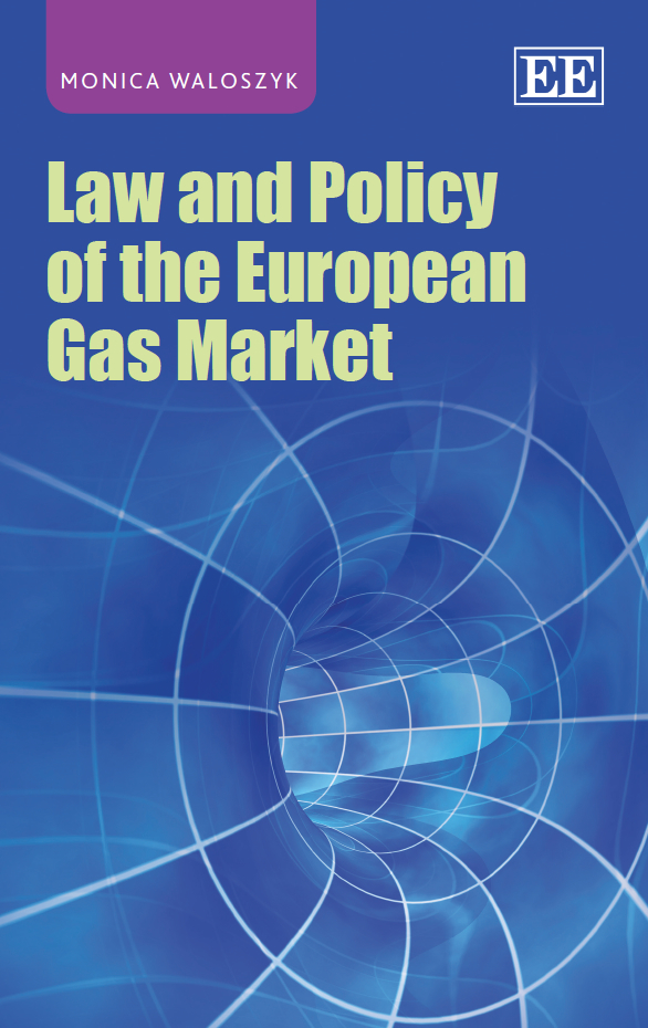 Download Ebook Law and Policy of the European Gas Market by M. Waloszyk Pdf