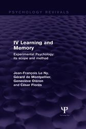 Experimental Psychology Its Scope and Method: Volume IV (Psychology Revivals) by Jean François Le Ny