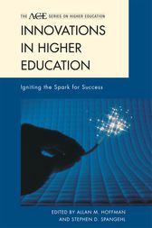 Innovations in Higher Education: Igniting the Spark for Success