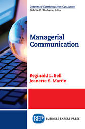 Managerial Communication by Reginald L. Bell