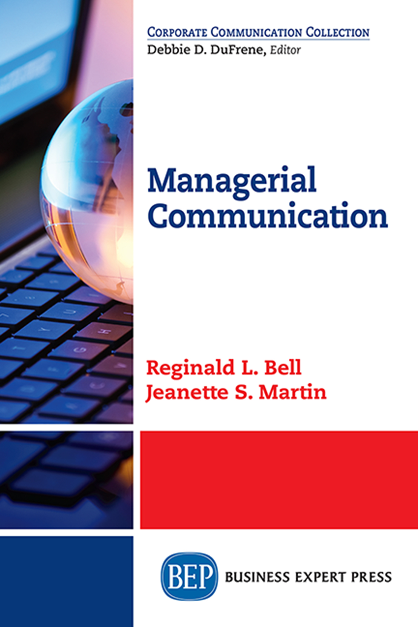 Download Ebook Managerial Communication by Reginald L. Bell Pdf