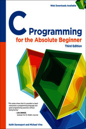 C Programming for the Absolute Beginner by Michael Vine Keith Davenport