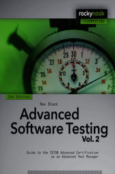 Advanced Software Testing - Vol. 2, 2nd Edition by Rex Black