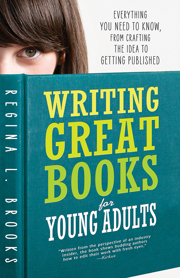 Download Ebook Writing Great Books for Young Adults (2nd ed.) by Regina L. Brooks Pdf