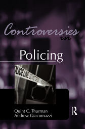 Controversies in Policing by Quint Thurman
