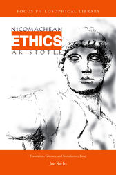 Nicomachean Ethics by Aristotle;  Joe Sachs
