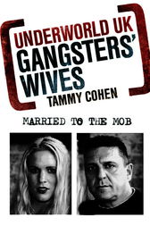 Gangsters' Wives by Tammy Cohen