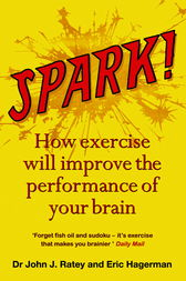 Spark by Dr John J. Ratey