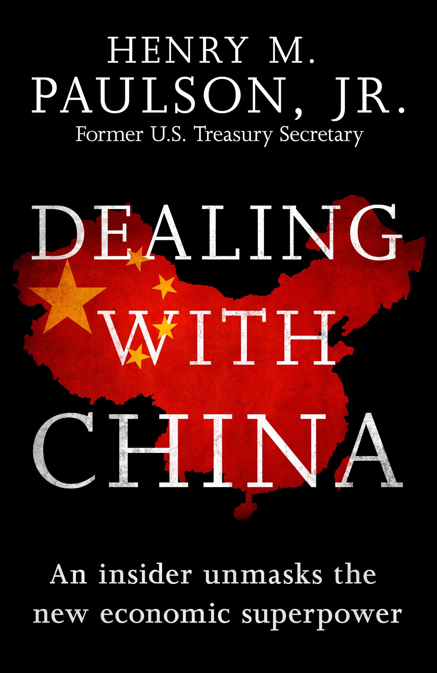 Download Ebook Dealing with China by Hank Paulson Pdf