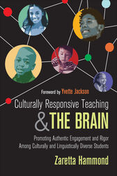Culturally Responsive Teaching and The Brain by Zaretta L. Hammond