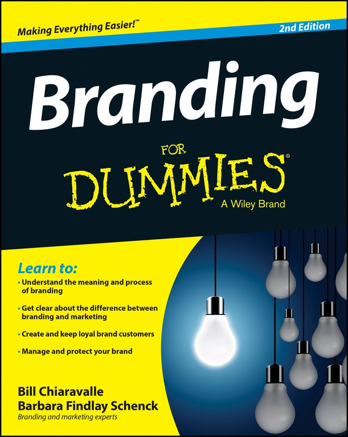 Download Ebook Branding For Dummies (2nd ed.) by Bill Chiaravalle Pdf