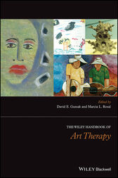The Wiley Handbook of Art Therapy by David E. Gussak