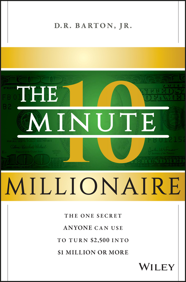 Download Ebook The 10-Minute Millionaire by D. R. Barton Pdf