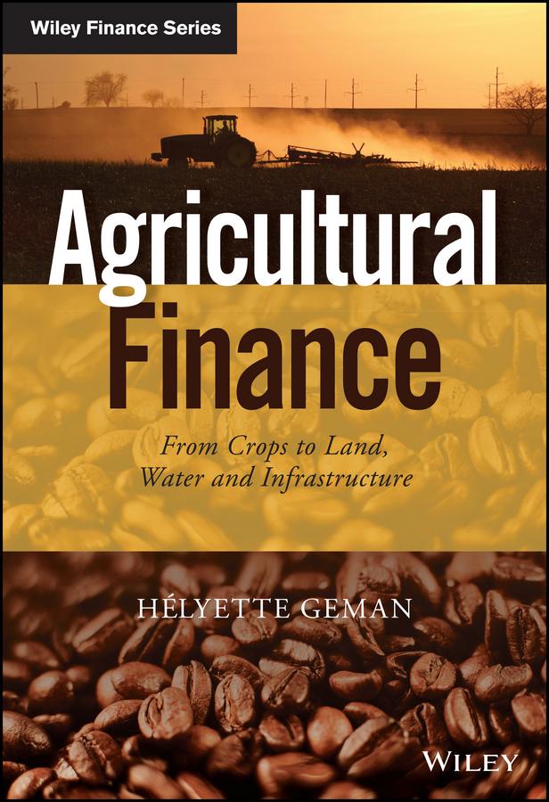 Download Ebook Agricultural Finance by Helyette Geman Pdf