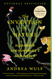 The Invention of Nature by Andrea Wulf