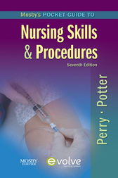 Mosby's Pocket Guide to Nursing Skills and Procedures - E-Book by Anne Griffin Perry