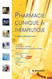 Pharmacie clinique et thérapeutique by Association Nationale Des Enseignants De Pharmacie Clinique;  François Gimenez