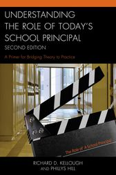 Understanding the Role of Today's School Principal by Richard D. Kellough
