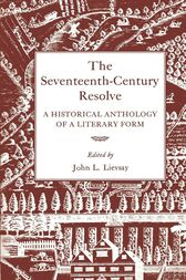 The Seventeenth-Century Resolve by John L. Lievsay