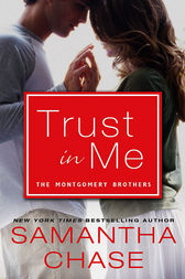 Trust in Me by Samantha Chase