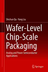 Wafer-Level Chip-Scale Packaging by Shichun Qu