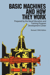 Basic Machines and How They Work by Naval Education
