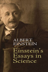 albert einstein essays in science Religion and science return to top the following article by albert einstein appeared in the new york times magazine on november 9, 1930 pp 1-4 it has been.