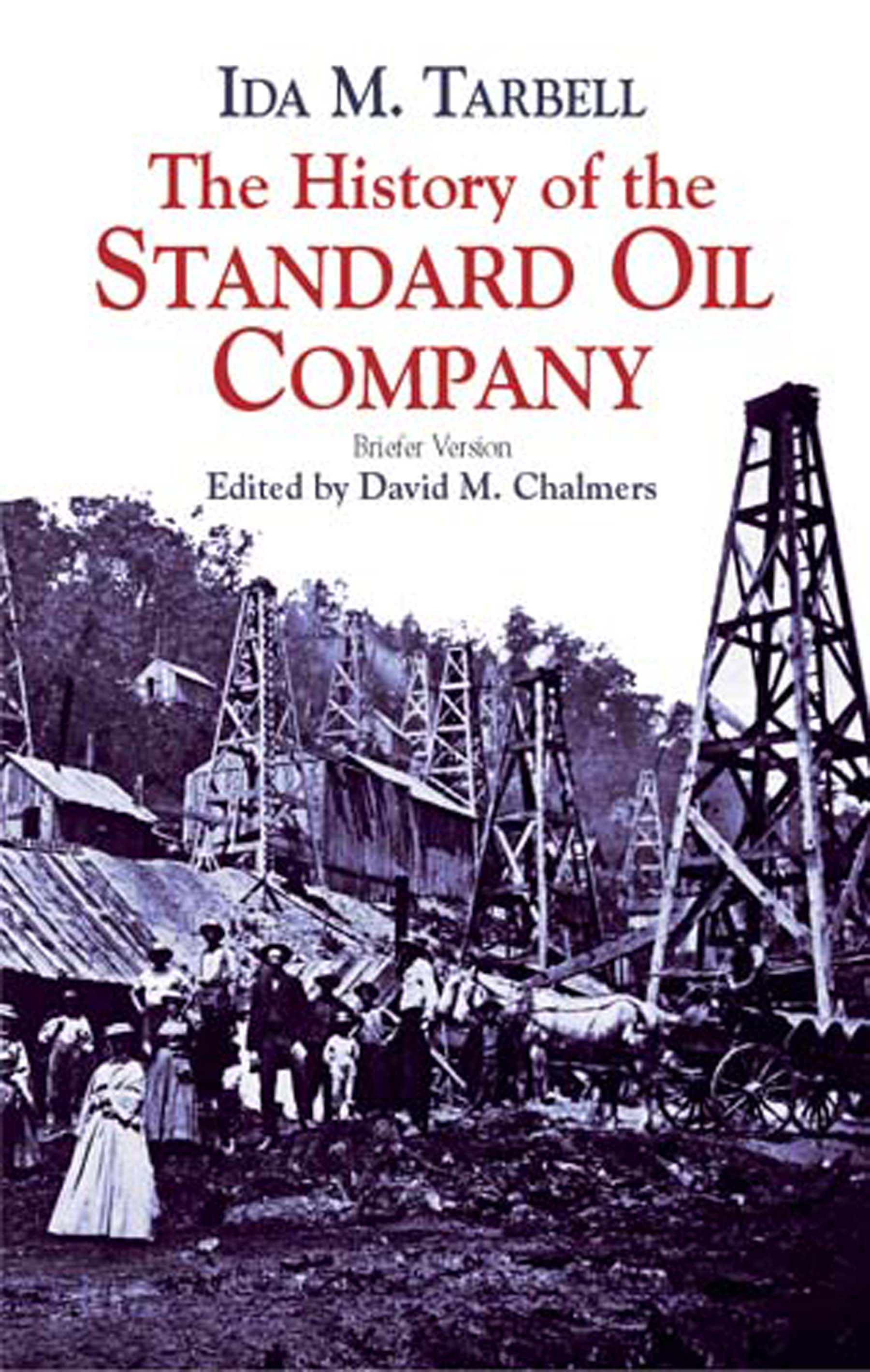Download Ebook The History of the Standard Oil Company by Ida M. Tarbell Pdf