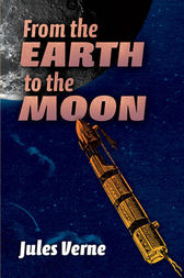 an analysis of from the earth to the moon by jules verne From the earth to the moon - kindle edition by jules verne download it once and read it on your kindle device, pc, phones or tablets use features like bookmarks.