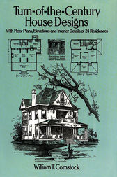 Turn Of The Century House Designs Ebook By William T