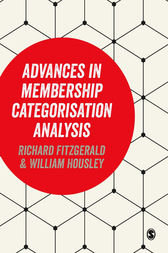 Advances in Membership Categorisation Analysis by Richard Fitzgerald