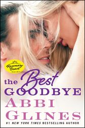 The Best Goodbye by Abbi Glines