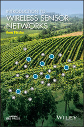 Introduction to Wireless Sensor Networks by Anna Forster