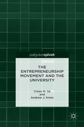 The Entrepreneurship Movement and the University by Creso M. Sá