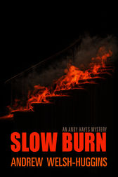 Slow Burn: An Andy Hayes Mystery