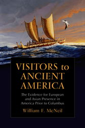 Visitors to Ancient America by William F. McNeil