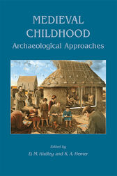Medieval Childhood by D. M. Hadley