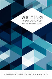 Writing Theologically by Eric D. Barreto