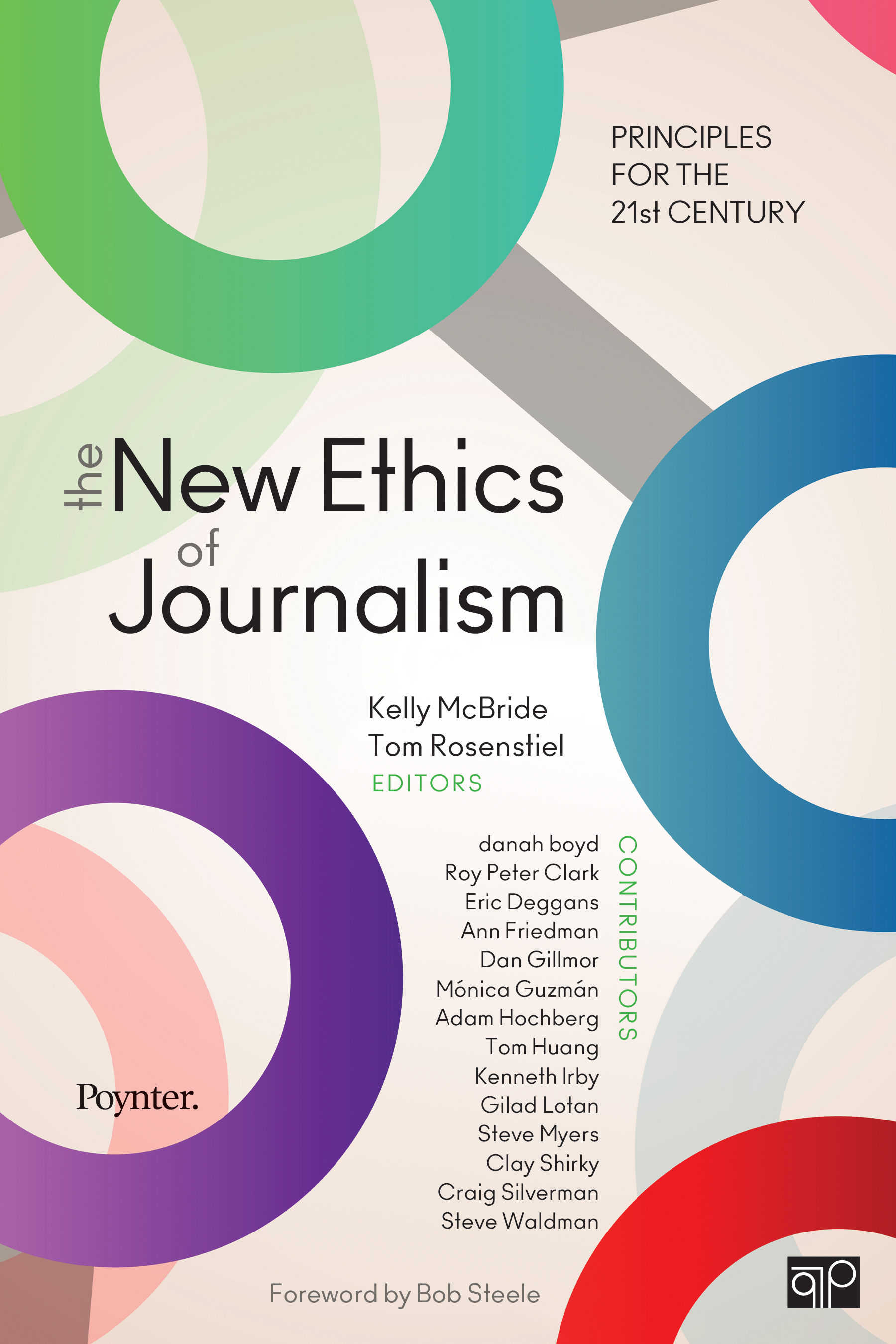 Download Ebook The New Ethics of Journalism by Kelly B. McBride Pdf
