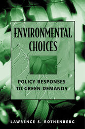 Environmental Choices by Lawrence S. Rothenberg