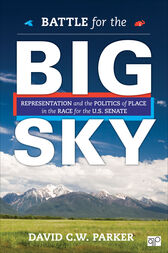 Battle for the Big Sky by David C. W. Parker