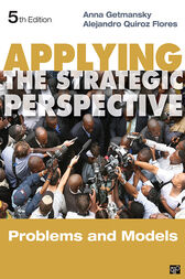 Applying the Strategic Perspective by Anna Getmansky