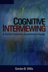 Cognitive Interviewing by Gordon B. Willis