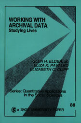Working With Archival Data by Glen H. Elder